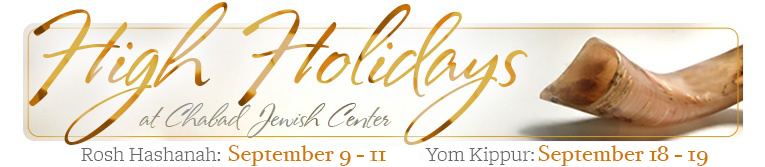 High Holidays at Chabad Jewish Center