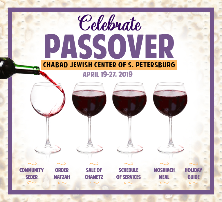 Passover 2019 - Chabad Jewish Center of Greater St Petersburg